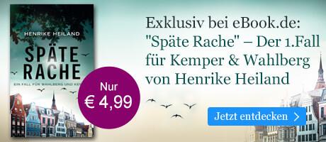 Exklusiv bei eBook.de: Späte Rache von Henrike Heiland
