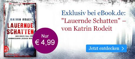 """Exklusiv bei eBook.de: """"Lauernde Schatten"""" von Katrin Rodeit"""