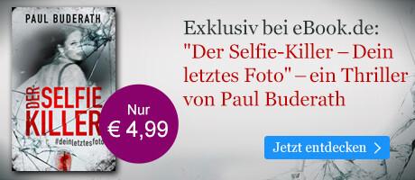 Exklusiv bei eBook.de: Der Selfie-Killer von Paul Buderath