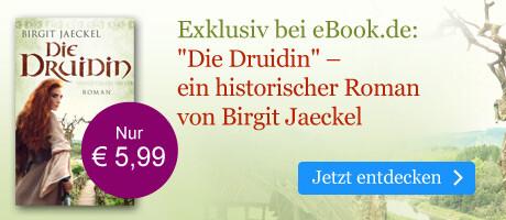 Exklusiv bei eBook.de: Die Druidin von Birgit Jaeckel