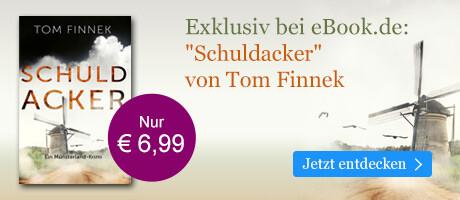 Exklusiv bei eBook.de: Schuldacker von Tom Finnek