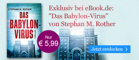 Exklusiv bei eBook.de: Das Babylon-Virus von Stephan M. Rother