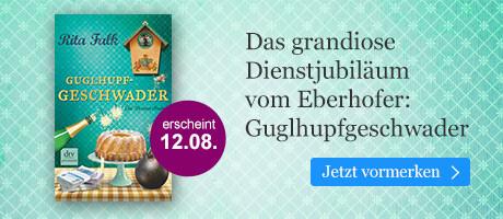 Rita Falk-Festspiele bei eBook.de: Der neue Eberhofer Guglhupfgeschwader