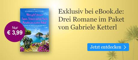 Exklusiv bei eBook.de: Drei Gran Canaria-Romane von Gabriele Ketterl