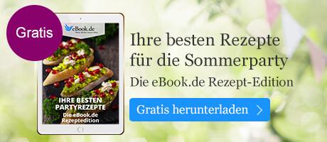 Ihre besten Partyrezepte - in der gratis eBook.de Rezeptedition. Jetzt herunterladen!
