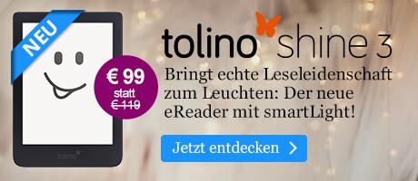 Für leuchtende Leseleidenschaft: eReader tolino shine 3 bei eBook.de