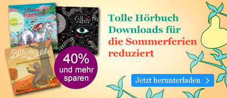 Junge Hits für den Sommer! Tolle Hörbuch Downloads für die Ferien reduziert bei eBook.de