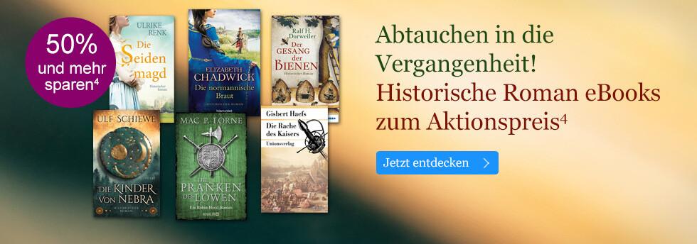 Abtauchen in die Vergangenheit: Historische Roman eBooks reduziert bei eBook.de