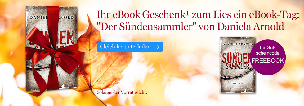 Ihr eBook Geschenk zum Lies ein eBook-Tag: Der Sündensammler von Daniela Arnold