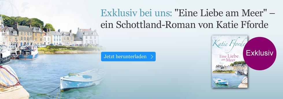Exklusiv bei eBook.de: Eine Liebe am Meer von Katie Fforde