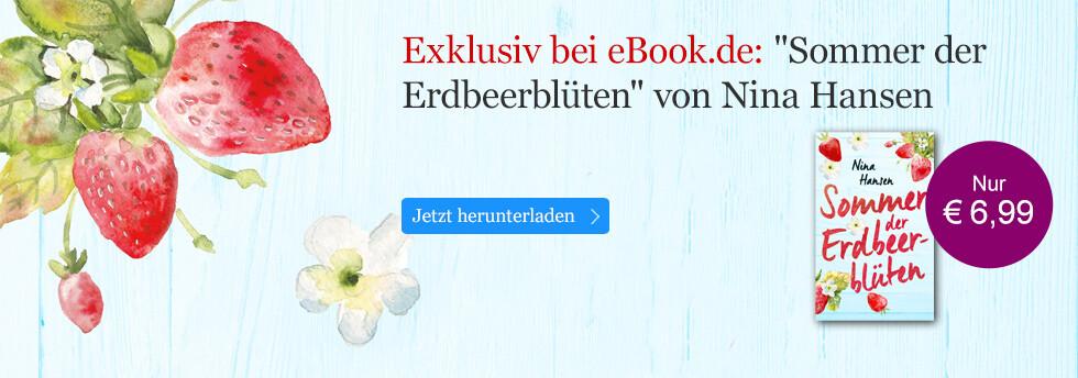 Exklusiv bei eBook.de: Sommer der Erdbeerblüten von Nina Hansen