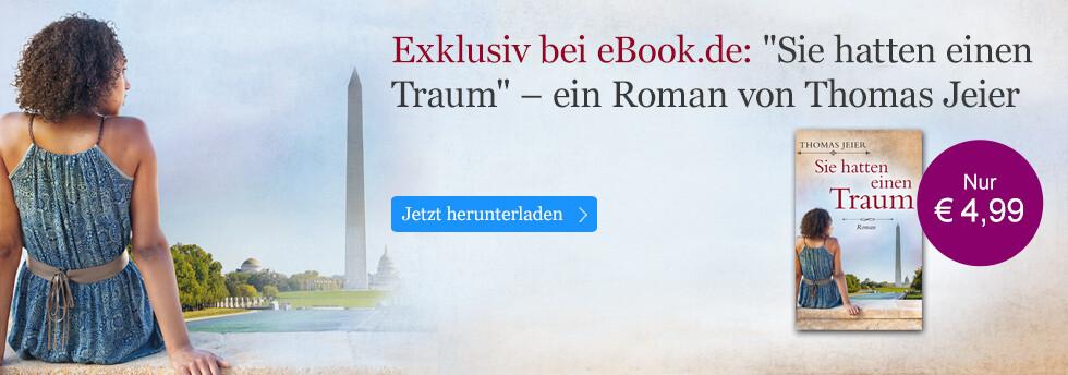 Exklusiv bei eBook.de: Thomas Jeier, Sie hatten einen Traum