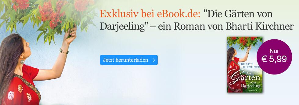 Exklusiv bei eBook.de: Die Gärten von Darjeeling von Bharti Kirchner