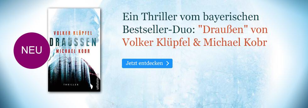 Draußen - der Thriller von Volker Klüpfel & Michael Kobr bei eBook.de