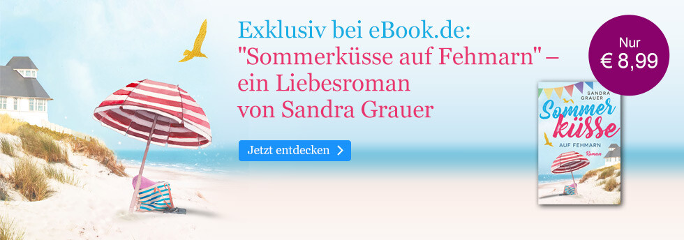 Exklusiv bei eBook.de: Sommerküsse auf Fehmarn von Sandra Grauer