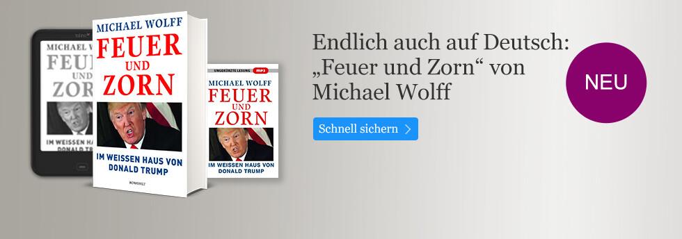 Feuer und Zorn von Michael Wolff bei eBook.de