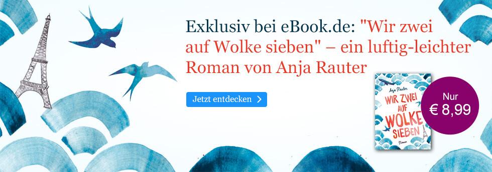 Exklusiv bei eBook.de: Wir zwei auf Wolke sieben von Anja Rautert