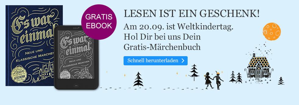 Lesen ist ein Geschenk - ein Gratis Märchen eBook bei eBook.de