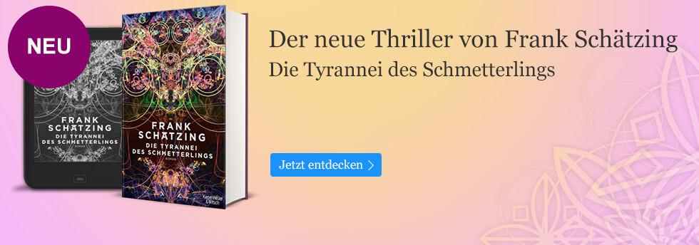 Jetzt neu: Die Tyrannei des Schmetterlings von Frank Schätzing bei eBook.de