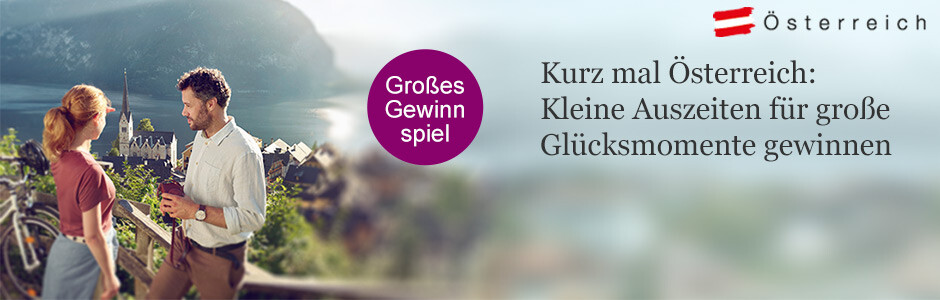 Kurz mal Österreich voll Kultur und Genuss - Kleine Auszeiten für große Glücksmomente gewinnen