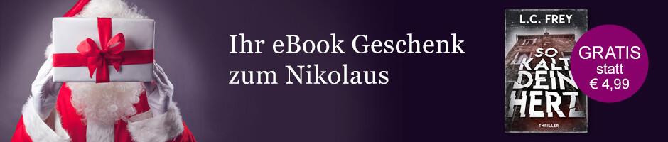 Ihr Nikolausgeschenk bei eBook.de: So kalt dein Herz von L.C. Frey