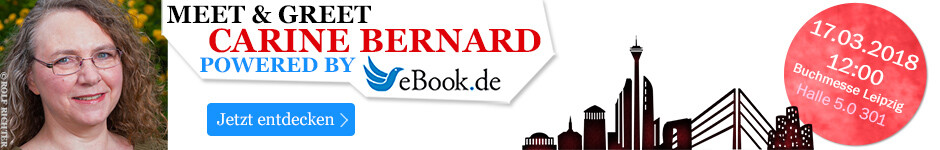 Meet & Greet auf der Leipziger Buchmesse 2018 mit Carine Bernard - powered by eBook.de