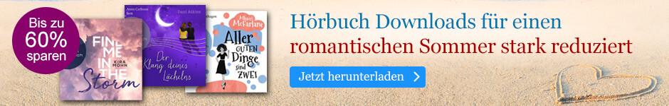 Verliebtsein zum Hören: Hörbuch Downloads für einen romantischen Sommer stark reduziert bei eBook.de