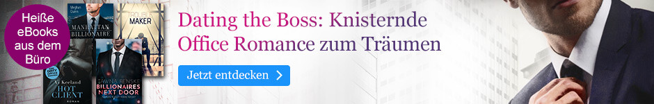 Dating the Boss: Knisternde Office Romance zum Träumen bei eBook.de