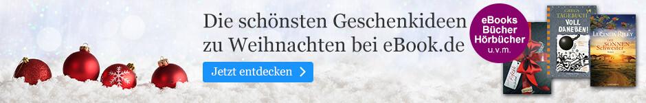 Die schönsten Geschenkideen zu Weihnachten bei eBook.de