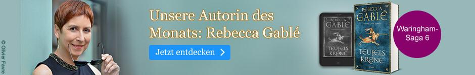 Unsere Autorin des Monats: Rebecca Gablé