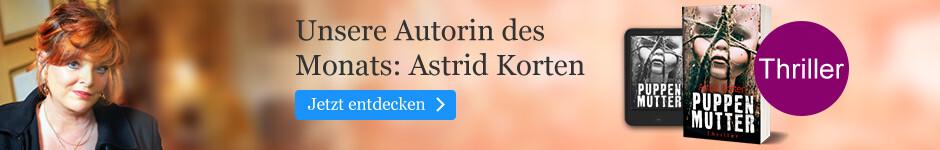 Unsere Autorin des Monats. Astrid Korten