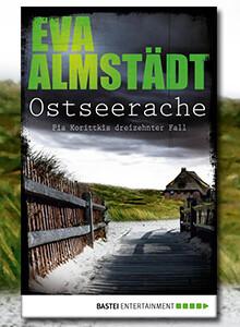 Ostseerache - Pia Korittkis dreizehnter Fall von Eva Almstädt bei eBook.de