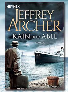 Kain und Abel von Jeffrey Archer bei eBook.de