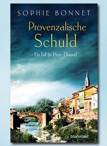 Provenzalische Schuld von Sophie Bonnet bei eBook.de