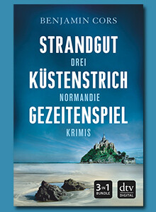3 Nordmandie-Krimis von Benjamin Cors im Paket: Strandgut - Küstenstrich - Gezeitenspiel
