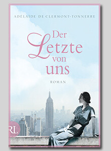 Der Letzte von uns von Adélaïde de Clermont-Tonnerre bei eBook.de