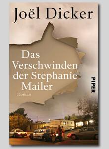 Das Verschwinden der Stephanie Mailer von Joel Dicker bei eBook.de