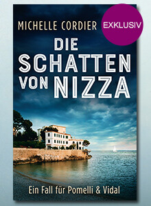 Exklusiv bei eBook.de: Die Schatten von Nizza von Michelle Cordier