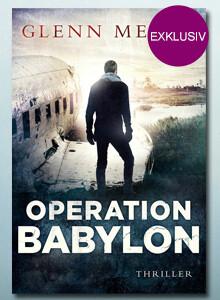 Exklusiv bei eBook.de: Exklusiv bei eBook.de: Operation Babylon von Glenn Meade