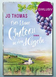 Exklusiv bei eBook.de: Das kleine Château in den Hügeln von Jo Thomas