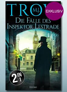 Exklusiv bei eBook.de:  Die Fälle des Inspektor Lestrade von M. J. Trow