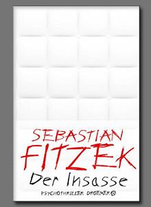 Der Insasse von Sebastian Fitzek bei eBook.de