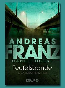 Teufelsbande von Andreas Franz und Daniel Holbe bei eBook.de