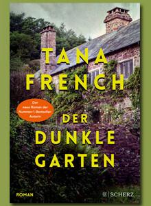 Der dunkle Garten von Tana French bei eBook.de