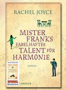 Rachel Joyce: Mister Franks fabelhaftes Talent für Harmonie