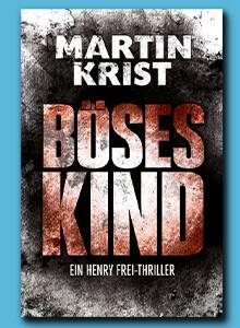 Böses Kind von Martin Krist bei eBook.de
