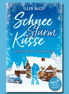 SchneeSturmKüsse von Ellen McCoy bei eBook.de