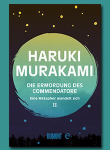 Die Ermordung des Commendatore Band 2 von Haruki Murakami bei eBook.de