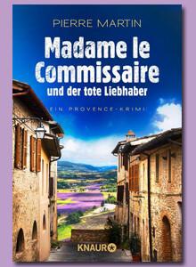 Madame le Commissaire und der tote Liebhaber von Pierre Martin bei eBook.de