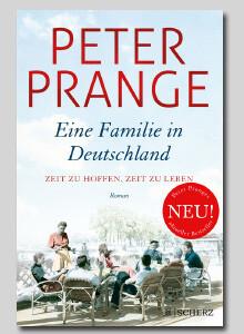Peter prange. Eine Familie in Deutschland